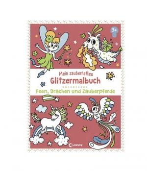 Zauberhaftes Glitzermalbuch Einhörner